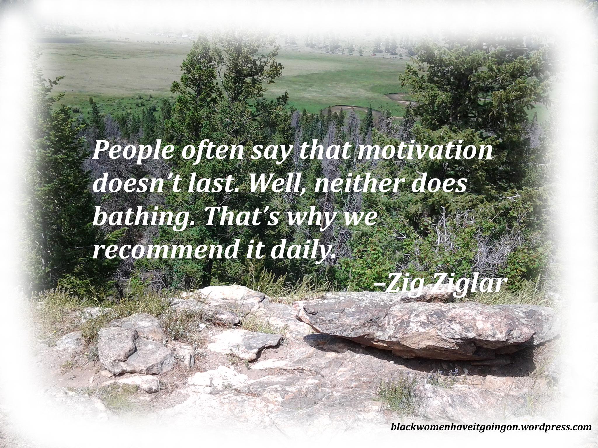 Quotes Zig Ziglar Motivational Quotes Zig Ziglar  Black Women Have It Going On